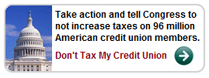 Take action dont tax my credit union